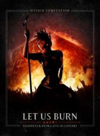 LET US BURN - ELEMENTS AND HYDRA LIVE IN CONCERT DVD + 2 CD