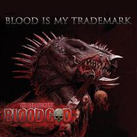Blood Is My Trademark CD