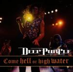 Come Hell or High Water CD
