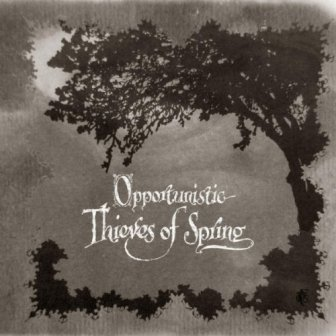 OPPORTUNISTIC THIEVES OF SPRING CD (DIGI) + DVD