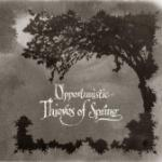 Opportunistic Thieves CD + DVD